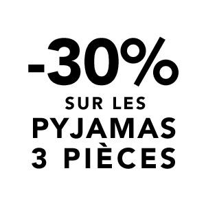 -30% sur les pyjamas 3 pièces